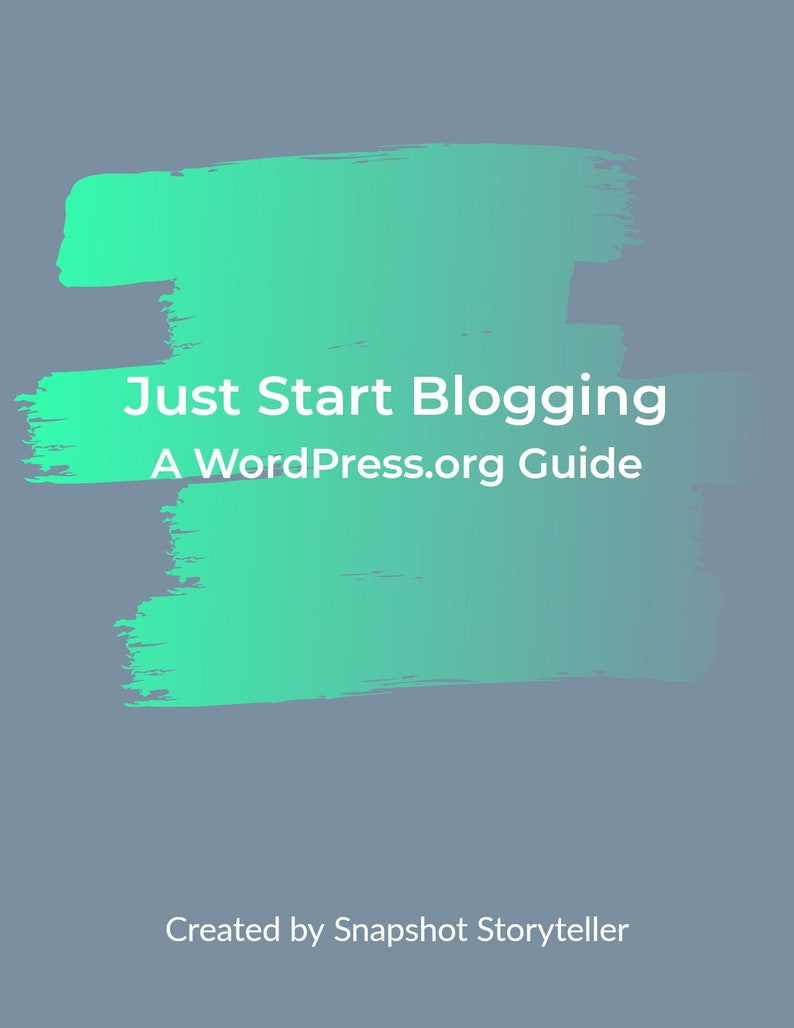 Just Start Blogging: A WordPress.org Guide image 0