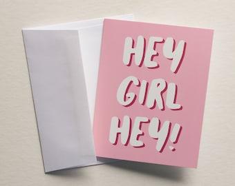 A2 Hey Girl Hey Card