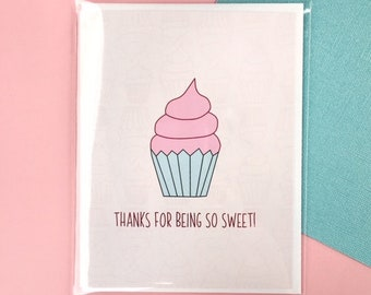 Thanks For Being So Sweet A2 Greeting Card
