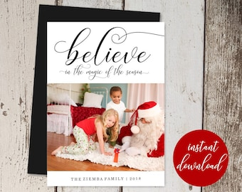 Christmas / Holiday Card Template - Add Photo / Picture - Believe in the Magic of the Season, Unique Printable Instant Download Digital File
