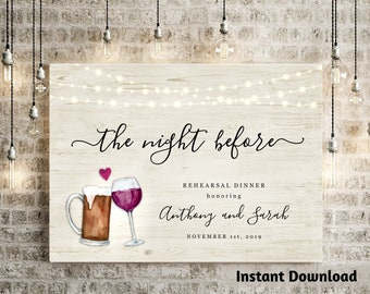 The Night Before Rehearsal Dinner Welcome Sign Printable Template - Beer & Wine Toast Brewery Poster DIY PDF Instant Download Digital File