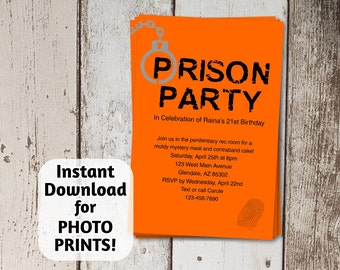 Prison Invitation - Birthday Party / Orange is the New Black / Baby Shower - Instant digital file download - photo prints, card stock - jail