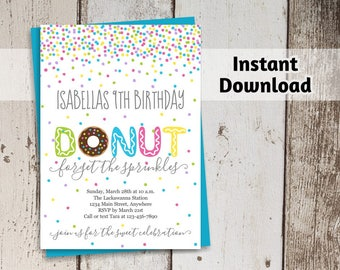 Donut Invitation Template - Girls Birthday - Printable Donut Party Invitation - Donut Forget the Sprinkles - Instant Download Digital File