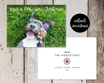 Puppy Holiday Card Template - Add Photo Picture, Unique Funny Fun Dog / Cat Have a Pawsome Christmas Printable Instant Download Digital File
