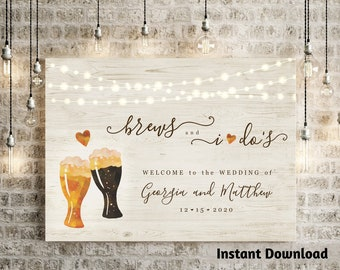 Beer Toast Welcome Sign Printable Template - Brews and I dos Wedding, Brews Before I do Shower Poster DIY PDF Instant Download Digital File