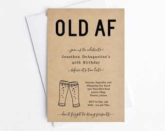Funny Adult Birthday Invitation Template, Printable OLD AF Party Invite Evite, 30th 40th 50th 60th Man Woman Instant Download Digital File