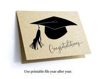 Printable Graduation Congratulations Card - Women / Men or Girls / Boys High School or College Graduate - Instant Download Digital File PDF