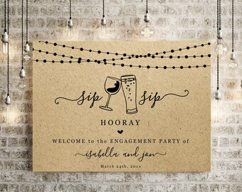 Sip Sip Hooray Welcome Sign Template - Printable Fun Funny Poster, Wedding, Couples Bridal Shower, Engagement Party, Rehearsal Dinner