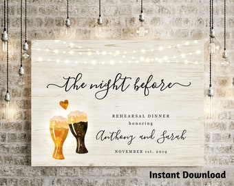 The Night Before Rehearsal Dinner Welcome Sign Printable Template - Beer Toast Brewery Poster DIY PDF Instant Download Digital File
