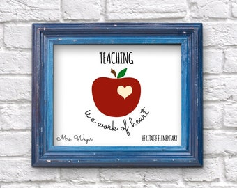 Personalized Teacher Gift, Teaching is a Work of Heart Wall Art, Printable Last Minute Appreciation Gift, Classroom Print, Instant Download
