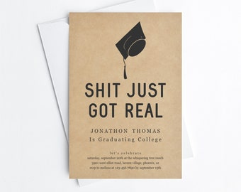 Shit Just Got Real 2021 Funny Graduation Party Invitation Template, Fun Printable Invite Evite Women Men College Grad Download Digital File