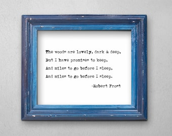 Recovery Wall Art Printable Gift, Recovering Addict Sober Sobriety, The Woods Are Lovely Dark and Deep Robert Frost Poem Print Download