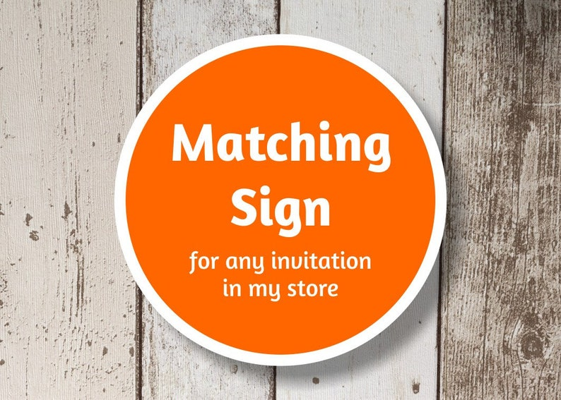 Matching Sign Design for Any Invitation in My Store  File image 0