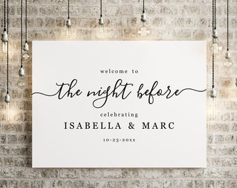 The Night Before Rehearsal Dinner Welcome Sign Printable Template - Minimalist Black and White Poster DIY PDF Instant Download Digital File