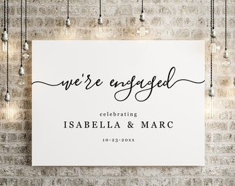 We're Engaged Engagement Party Welcome Sign Printable Template - Minimalist Black and White Poster Decoration Instant Download Digital File