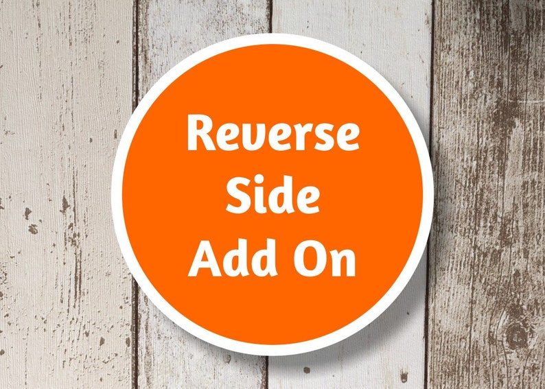 Reverse Side Add On  Add a Reverse Side to Your image 0