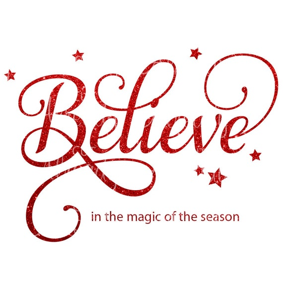 Believe in the Magic of the Season SVG DXF Instant | Etsy