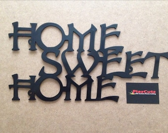 Home Sweet Home Metal Wall Plaque CNC Plasma Cut and Powder Coated in Gloss Black