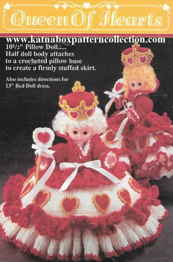 Crochet Queen Of Hearts Pillow Doll Or Bed Doll Dress Pattern Etsy