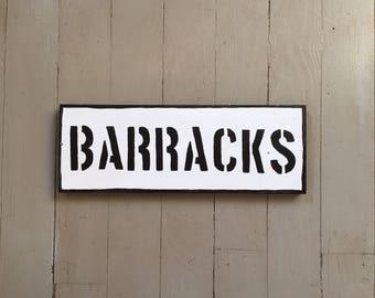 Military veteran wood BARRACKS sign