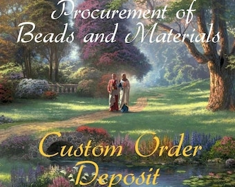 Beads and Materials for Your Custom Rosary - Deposit