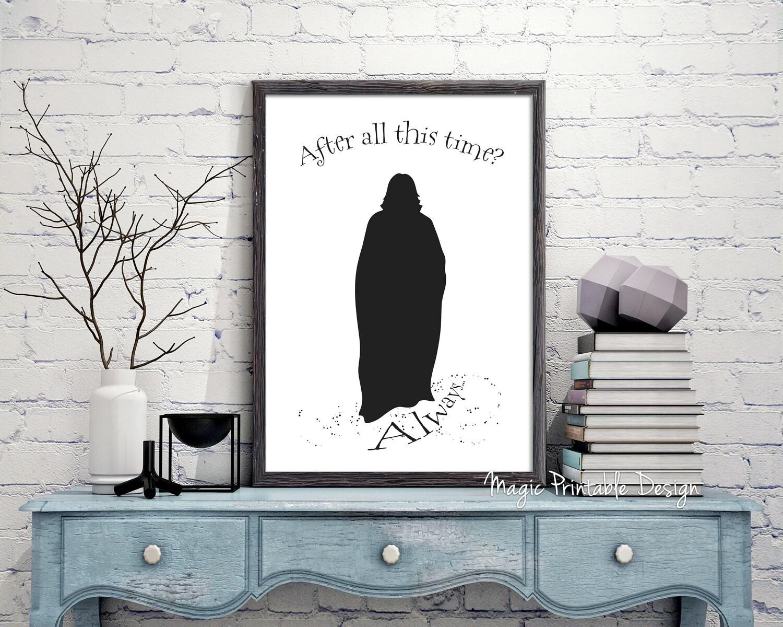 Professor Severus Snape Always Zitate bedruckbar nach all   Etsy