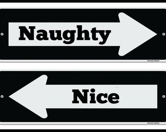 """Naught or Nice Christmas Road Sign Poster on Ultra Board With Black Edging 18x12"""""""