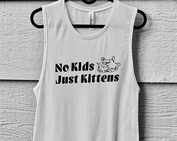 Women's No Kids, Just Kittens Muscle Tank