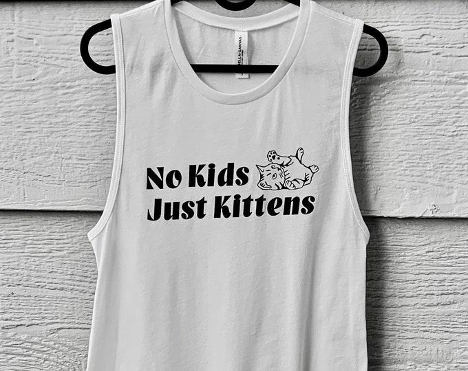 Women's No Kids, Just Kittens Muscle Tank