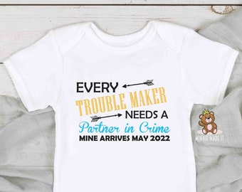 Pregnancy Announcement Onesie® / Toddler Shirt- Every Trouble Maker Needs A Partner In Crime - Custom Due Date - Big Brother 2nd Pregnancy