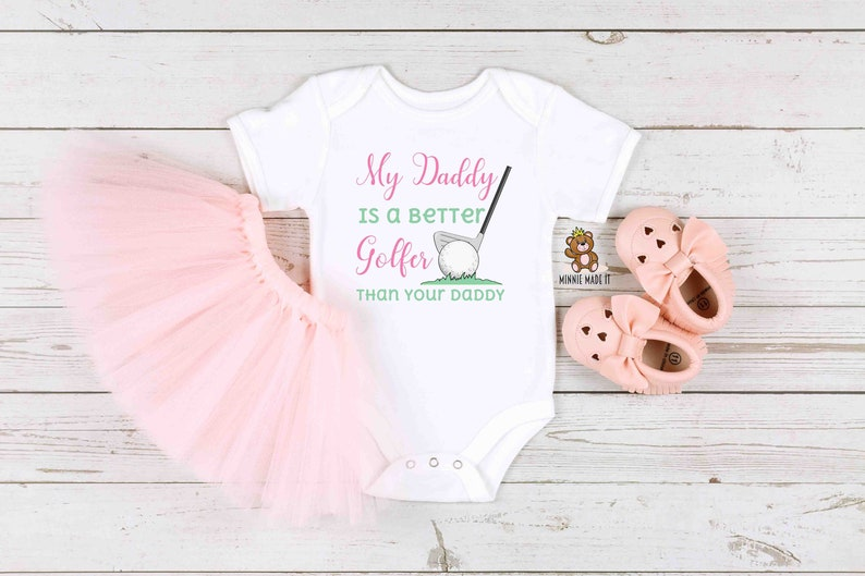 Baby shower gift My Daddy is a better Golfer than your golfer Funny baby onesie Fathers day gift Golfing onesie
