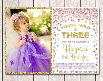 Girl 3rd Birthday Invite Young Wild And Three Party Invitation With Picture Photo Pink Purple Gold Confetti