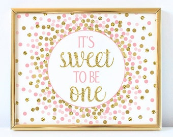 1st Birthday Party Decorations Its Sweet To Be One Sign First Pink And Gold Confetti Decor Girl
