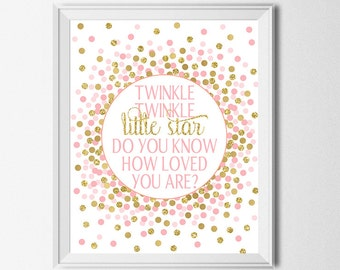 Twinkle Twinkle Little Star Do You Know How Loved You Are Printable Nursery Decor Pink Gold Nursery Print First Birthday Party Decorations