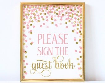 Please Sign The Guestbook Printable Sign Guest Book Sign Pink And Gold Confetti Party Baby Shower Decorations Printable Party Sign