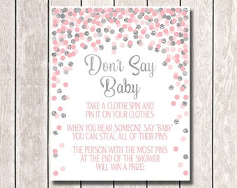 Don't Say Baby sign printable Pink and silver baby shower decorations Pink and gray baby shower games