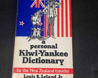 A Personal Kiwi-Yankee Dictionary For The New Zealand Traveller Humor Louis Leland, Jr Vintage 80s Paperback Book