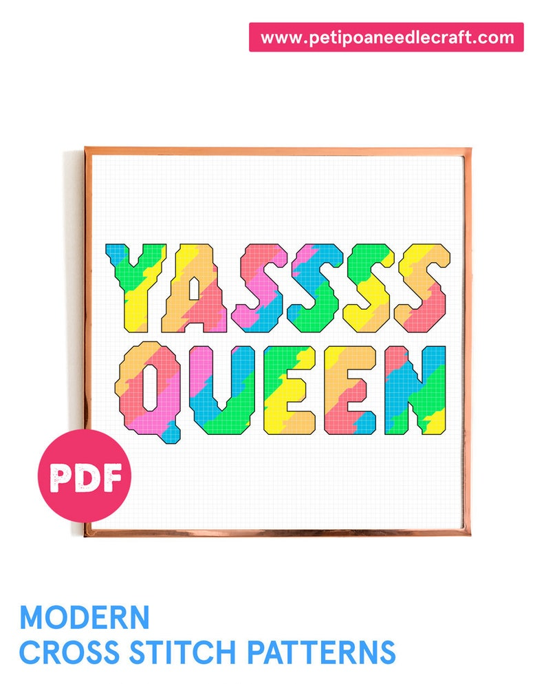 YASSSS QUEEN  Quote Cross Stitch Pattern  Pride Month image 0