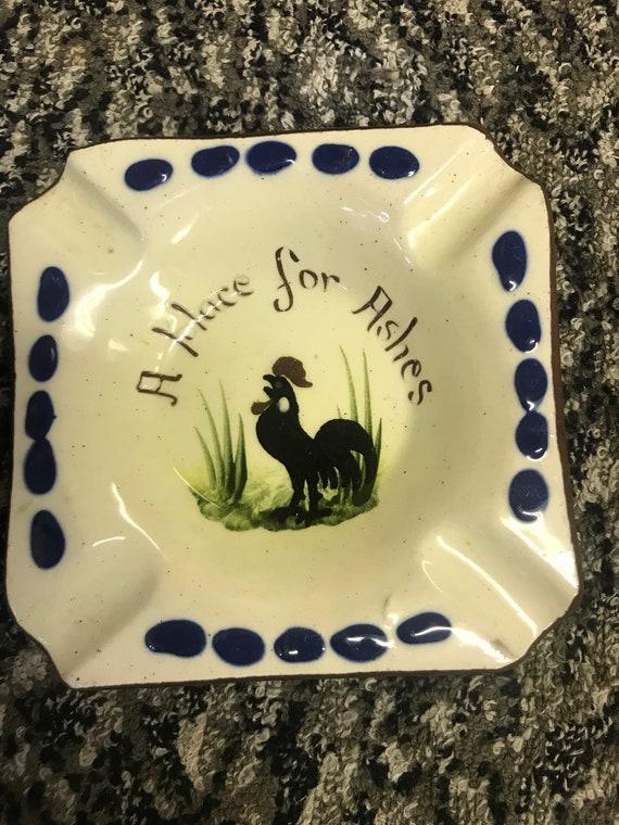 Vintage motto wear  ashtray