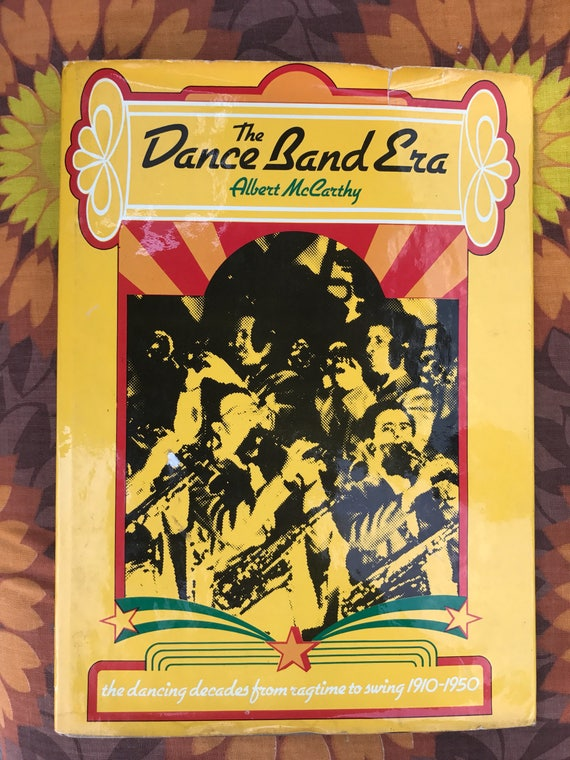 The Dance Band Era Book 1910-1950