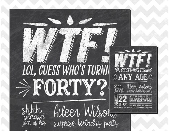 40th Birthday Party Invitation Whos Turning 40 WTF Surprise