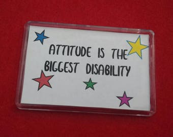 Attitude Is The Biggest Disability Fridge Magnet, Disability Awareness Refrigerator Magnet, Raising Knowledge, Disability Quotes, Acceptance