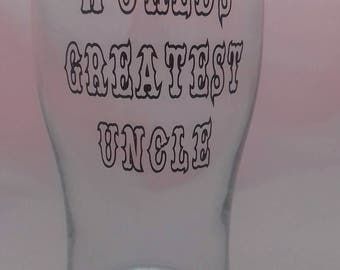World's Greatest Uncle Vinyl Pint Glass, Pint Pot for Uncle, Beer Glass, Gifts For Father's Day, Uncles Birthday, Barware Gifts,