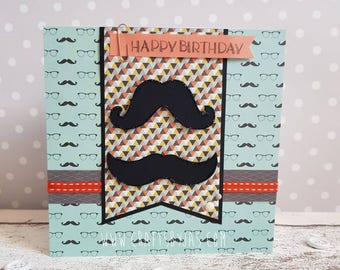 Moustache Happy Birthday card for him - male- brother - husband - boyfriend - friend