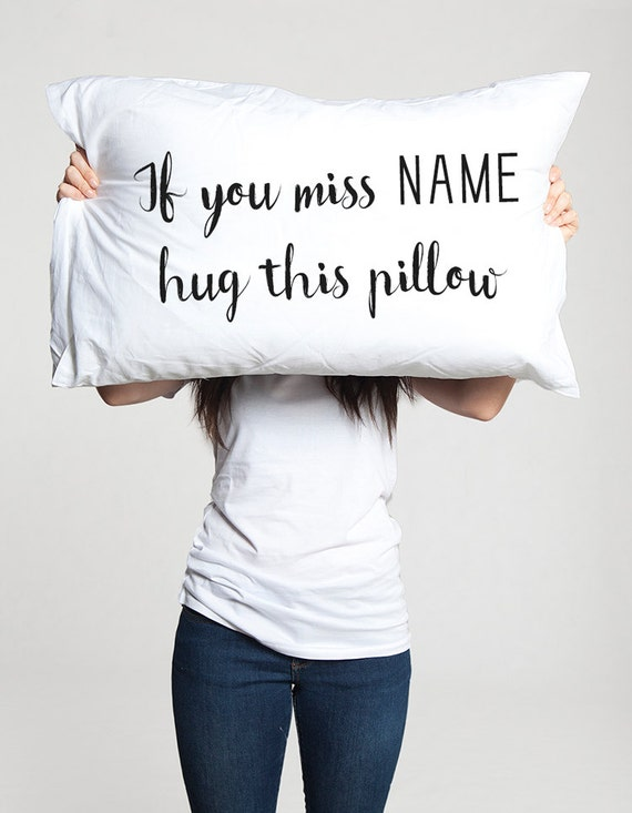 Long Distance Relationship Pillow.Long Distance Relationship Gift Pillow Case Personalized Boyfriend Love Friendship Friend I Miss You If You Miss Me Hug This Pillow Ldr Miss