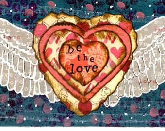 Be the Love, giclee, love, wings, take flight, mixed media, flight, valentine's day