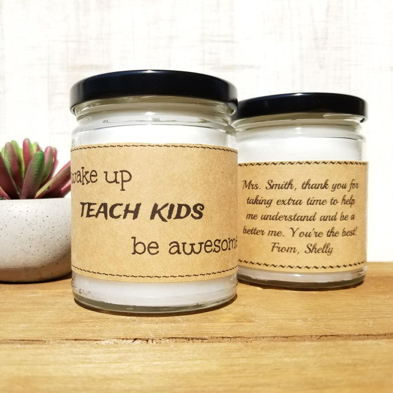 Wake Up Teach Kids Be Awesome Teachers Gift Teacher Candle End Of Year Gift Personalized Candle Free Shipping Thank You Gift