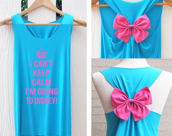 I can't keep clam l'm going to Disney Bow Tank Top. Racer back bow. Disney Tank Top. Bachelorette Party. Mickey tank Top. Disney bow
