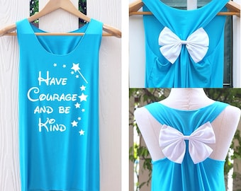 Have courage and be kind Bow Tank Top. Racerbackbow. Bride to be. Tank Top. Cinderella Tank Top. Princess tank. Bachelorette Party Tank Top