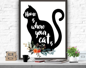 Cat Art Print, Home Is Where Your Cat Is Print, Cat Poster, Typography Print Home Decor, Cat Printable, Black Cat Print, Animal Print